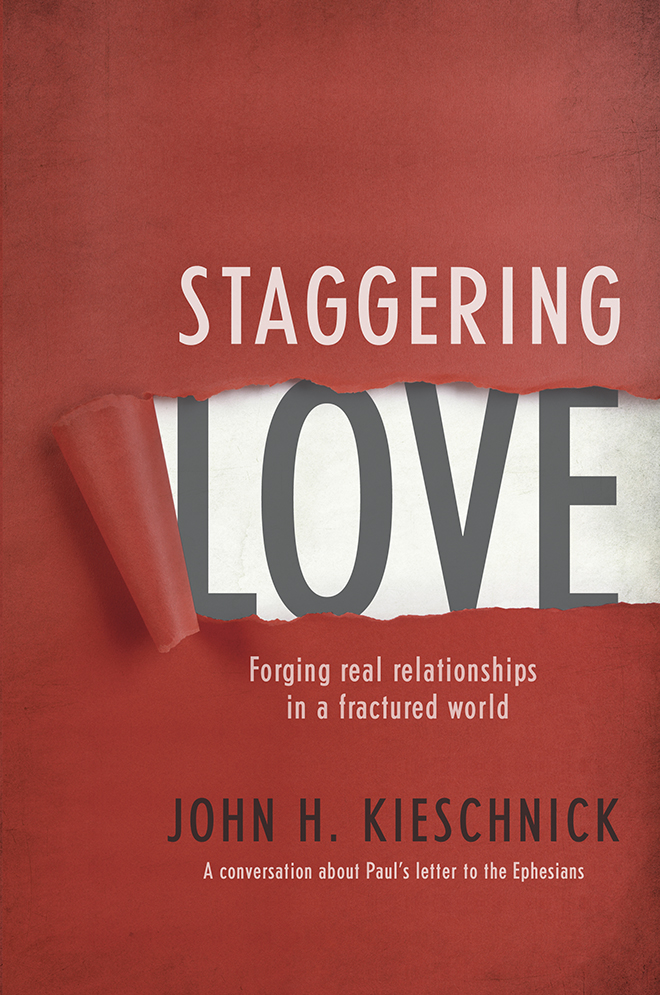 Staggering Love by John H. Kieschnick