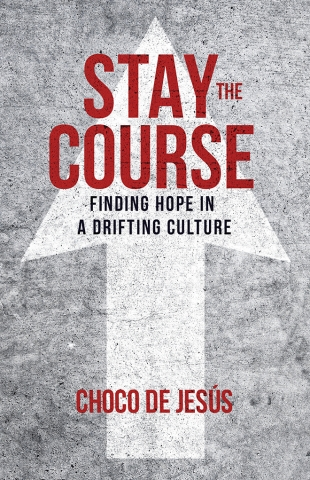 Stay the Course by Choco de Jesus