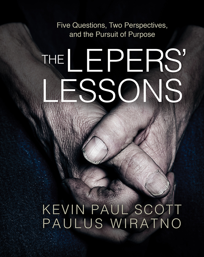 The Lepers' Lessons by Kevin Paul Scott